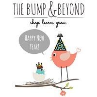 The Bump & Beyond