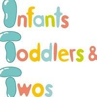 Infants, Toddlers & Twos (ITT)