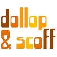 Dollop & Scoff