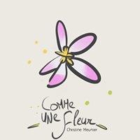 Comme une Fleur - christinemeunier.be