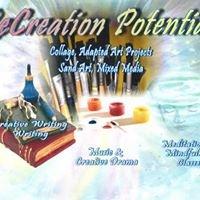 ReCreation Potentials