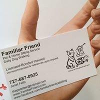 Familiar Friend- Pet Sitting Service