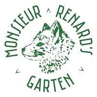 Monsieur Renards Garten