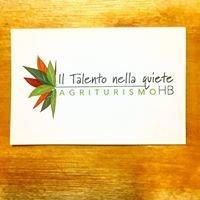 Agriturismo Il Talento Nella Quiete