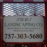 TMMS Landscaping CO.