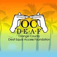 Orange County Deaf Equal Access Foundation (OC DEAF)