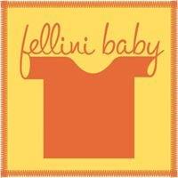 Fellini Baby