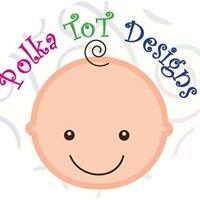Polka ToT Designs