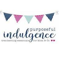 Purposeful Indulgence