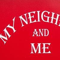 My Neighbor and Me