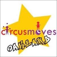 Circus Moves Oakland