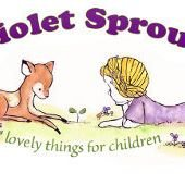 Violet Sprout~Lovely Things For Children