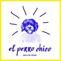 El Perro Chico