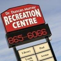 Dr. Duncan Murray Recreation Centre
