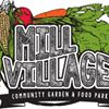 Mill Village Community Garden & Food Park
