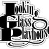 Looking Glass Playhouse