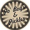 Po' Boys & Pickles