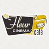 The Fleur Cinema & Cafe