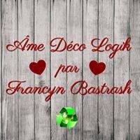 Âme Déco Logik par Francyn Bastrash