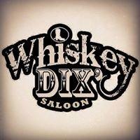Whiskey Dix Saloon