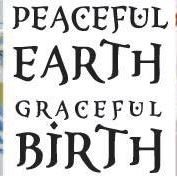 Peaceful Earth, Graceful Birth