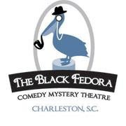 The Black Fedora Comedy Mystery Theatre and Shoppe