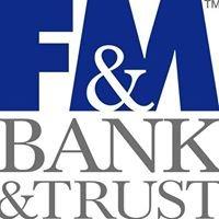 F&M Bank & Trust