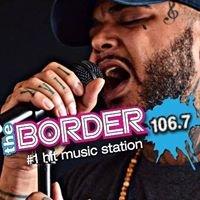 The Border 106.7