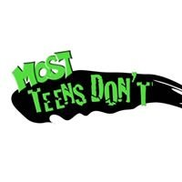 Most Teens Don't
