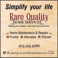 Rare Quality Home Services