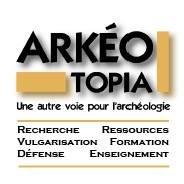 ArkéoTopia, une autre voie pour l'archéologie