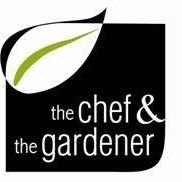 the Chef & the Gardener