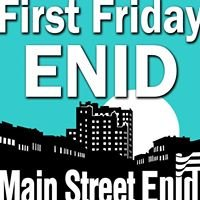 First Friday Enid