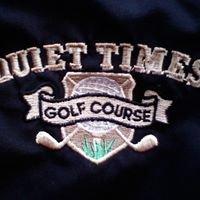 Quiet Times Golf Course