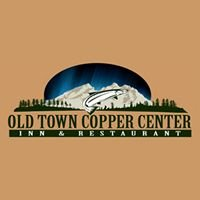 Old Town CC Inn & Restaurant or better known as Copper Center Lodge