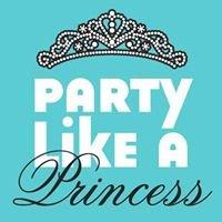 Party Like A Princess LLC