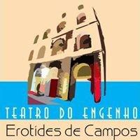 """Teatro do Engenho - """"Erotídes de Campos"""""""