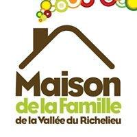 Maison de la Famille de la Vallée du Richelieu