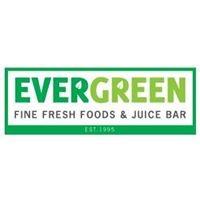 Evergreen Fine Fresh Foods & Juice Bar