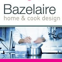 Bazelaire - Home & Cook design