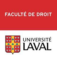 Faculté de droit Université Laval