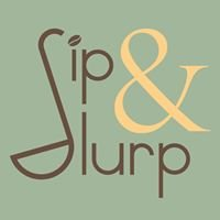 Sip & Slurp