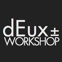 Workshop Deux±