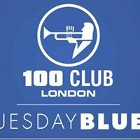 Tuesday Blues - 100 Club London