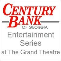 Century Bank Entertainment Series at The Grand Theatre
