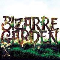 Bizarre Garden Festival