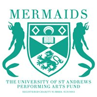 Mermaids: The University of St Andrews Performing Arts Fund