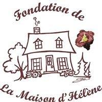 Fondation de La Maison d'Hélène