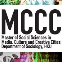 HKU MCCC - Master of Social Sciences in Media, Culture and Creative Cities