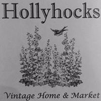 Hollyhocks Vintage Home & Market